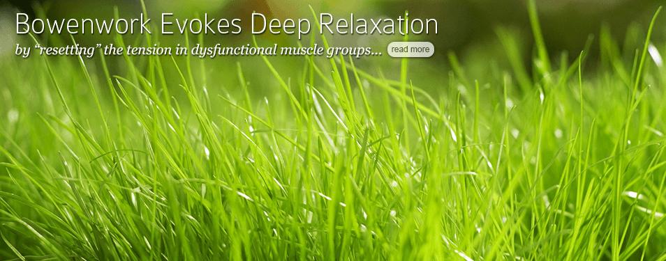 Bowenwork Evokes Deep Relaxation